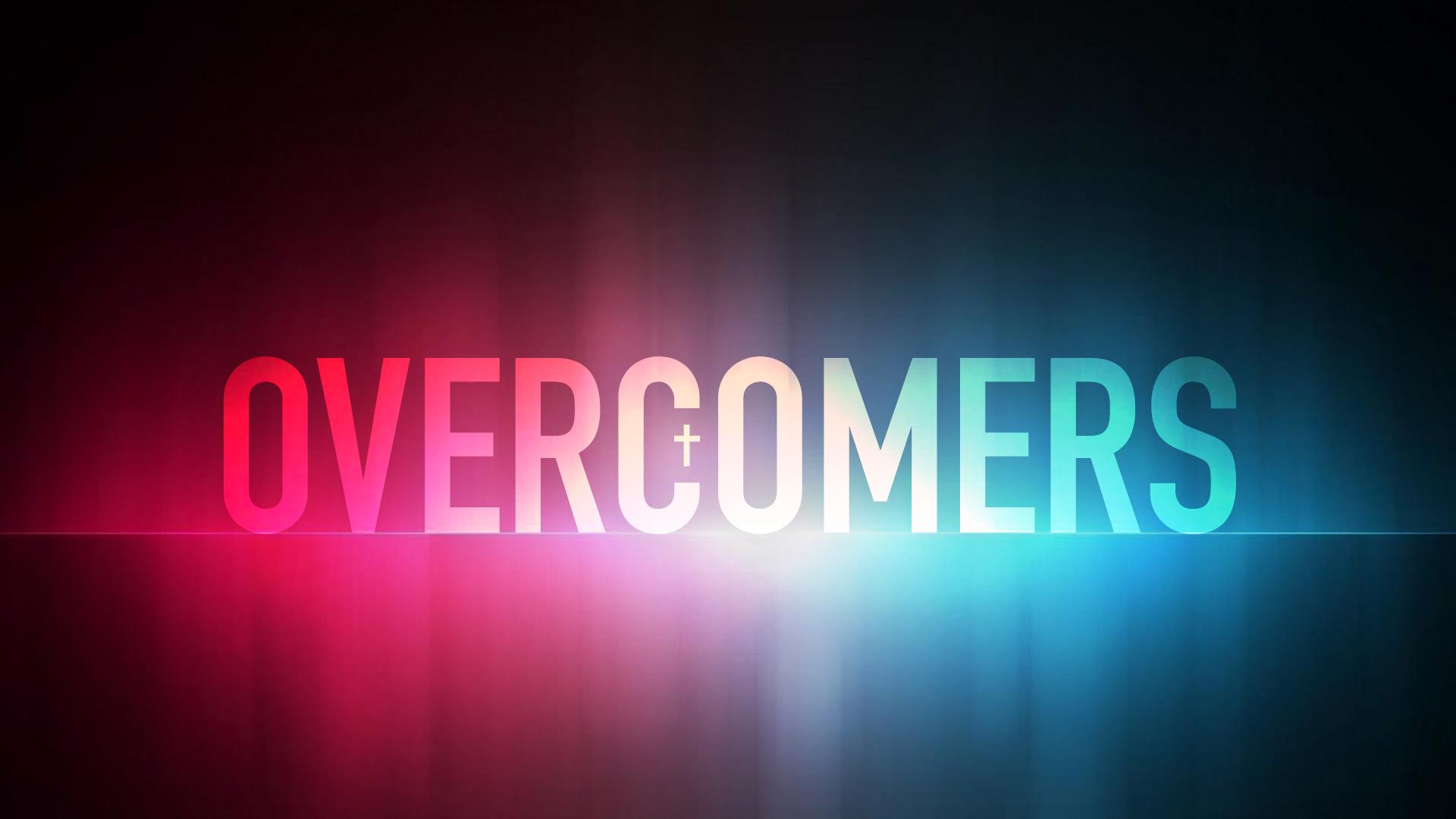 overcomers  week 2